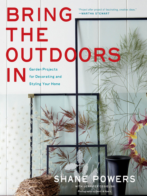 Title details for Bring the Outdoors In by Shane Powers - Available