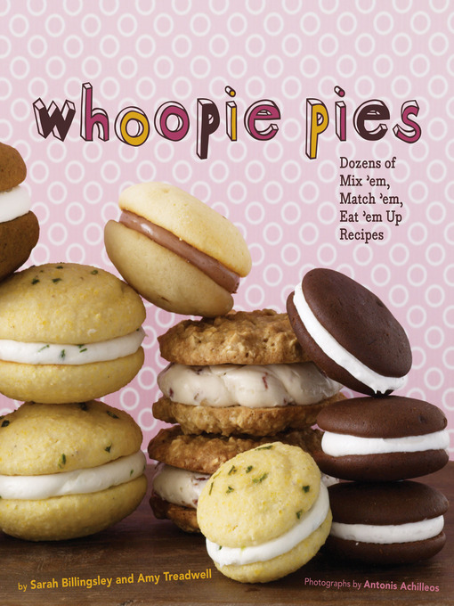 Title details for Whoopie Pies by Sarah Billingsley - Available