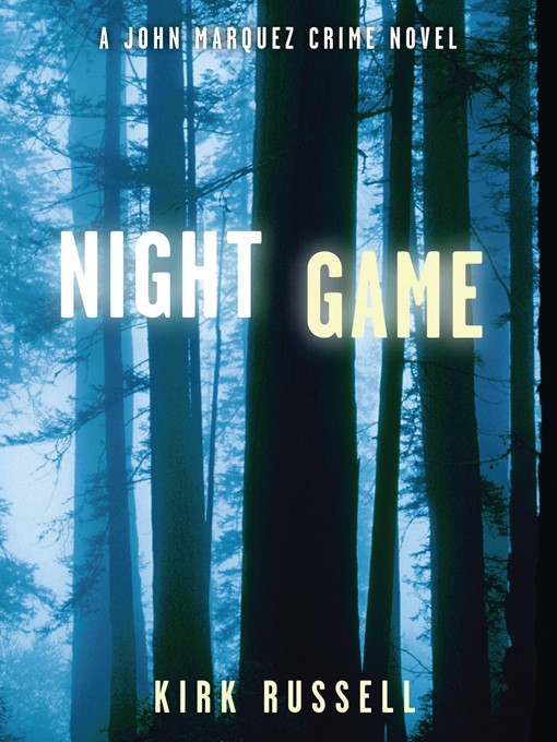 Title details for Night Game by Kirk Russell - Wait list