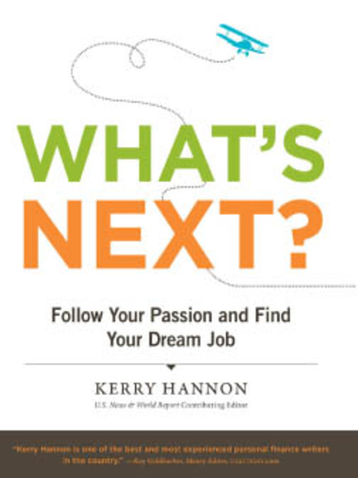 Title details for What's Next? by Kerry Hannon - Available