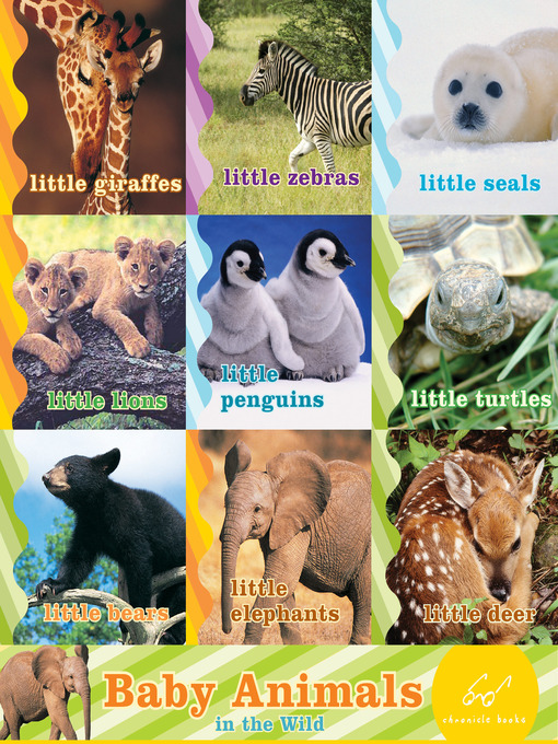 Title details for Baby Animals in the Wild by Chronicle Books - Wait list