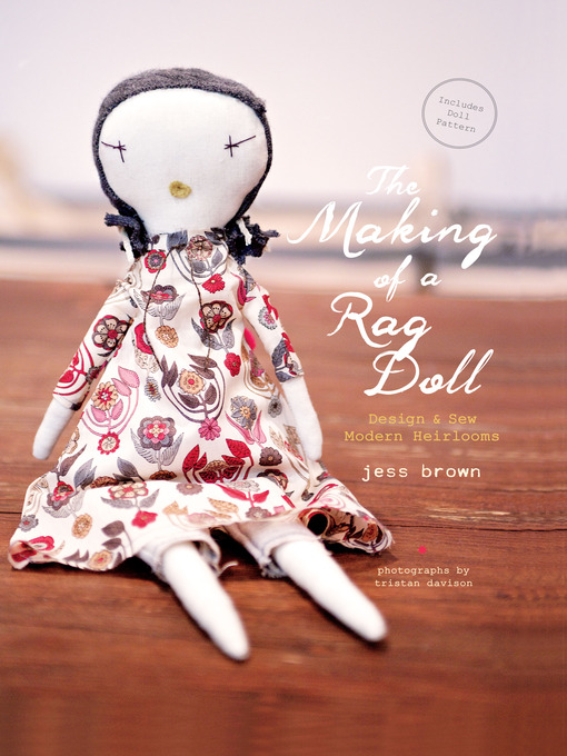 Title details for The Making of a Rag Doll by Jess Brown - Available