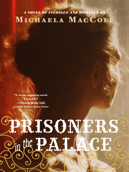 Title details for Prisoners in the Palace by Michaela MacColl - Available