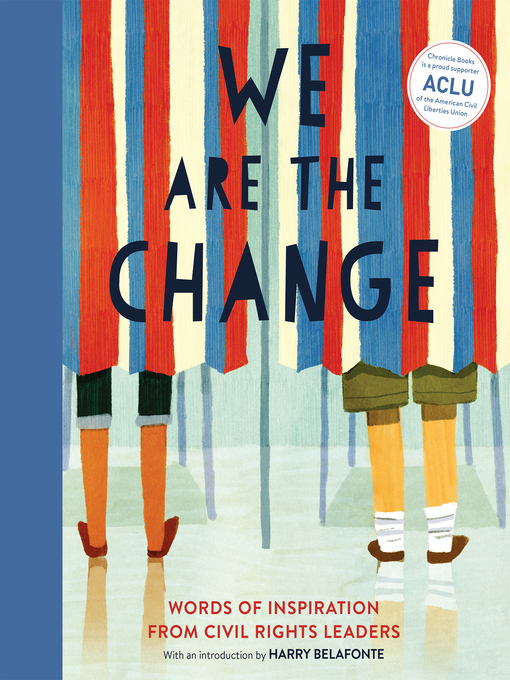 We Are the Change: Words of Inspiration from Civil Rights Leaders(book-cover)
