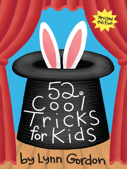 Title details for 52® Cool Tricks for Kids by Lynn Gordon - Available