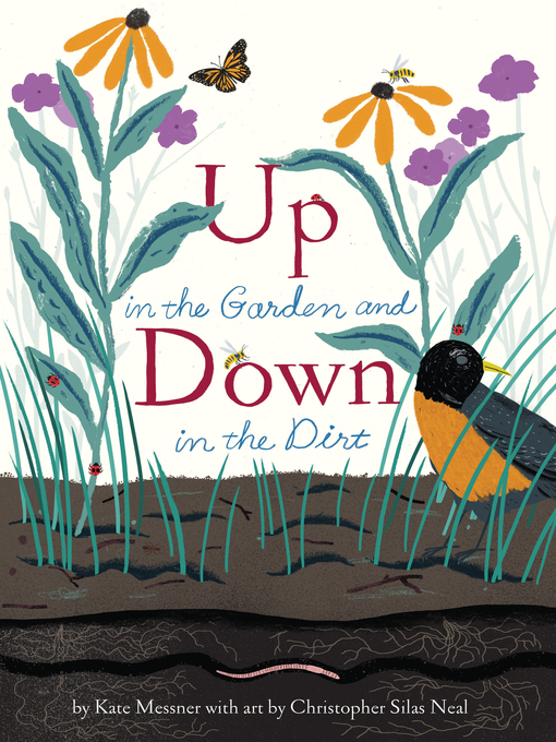 Title details for Up in the Garden and Down in the Dirt by Kate Messner - Available