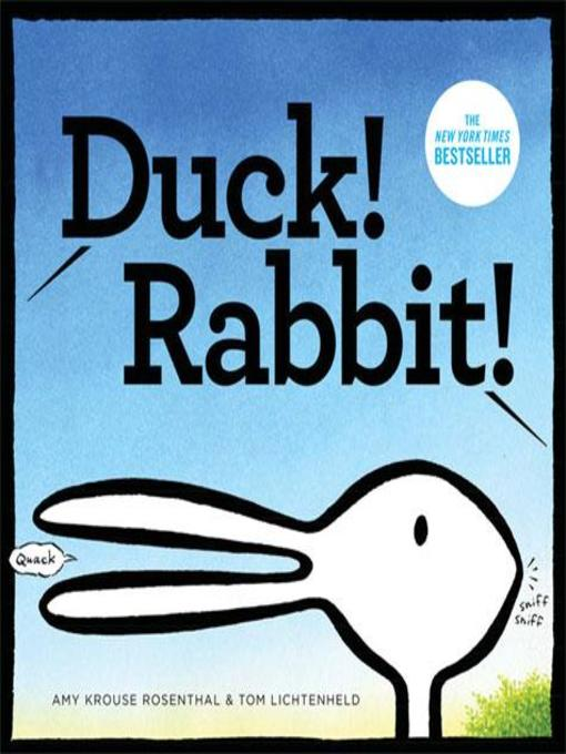 Title details for Duck! Rabbit! by Amy Krouse Rosenthal - Available