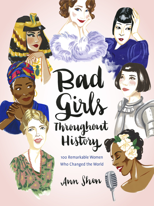 Title details for Bad Girls Throughout History by Ann Shen - Available