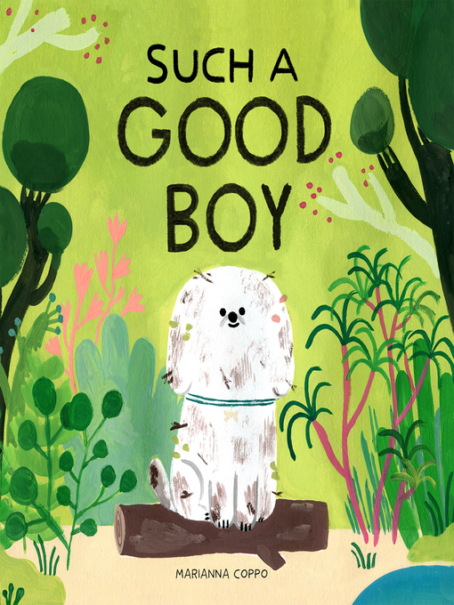 Title details for Such a Good Boy by Marianna Coppo - Available