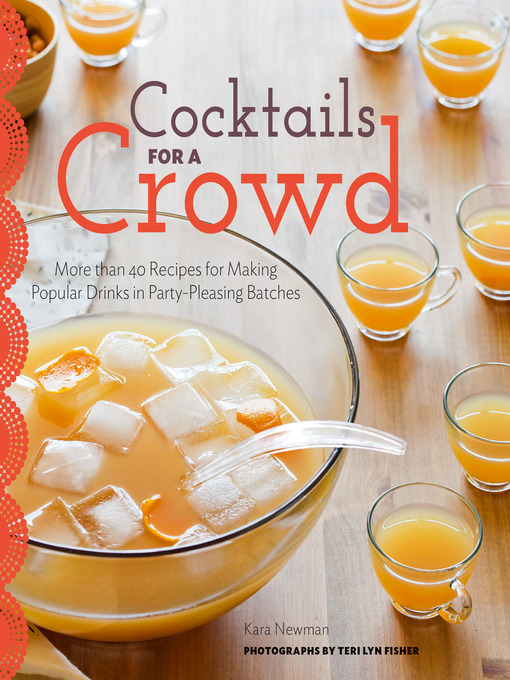 Title details for Cocktails for a Crowd by Kara Newman - Wait list