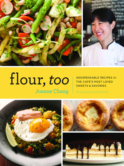 Title details for Flour, Too by Joanne Chang - Wait list