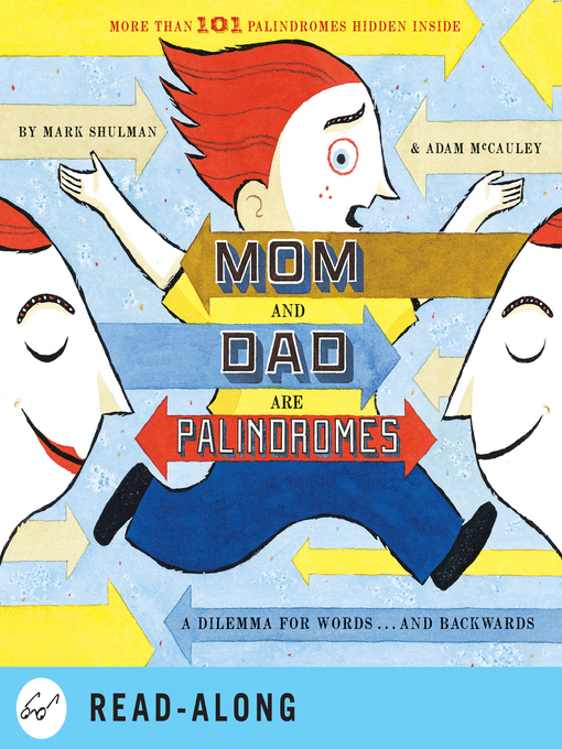 Title details for Mom and Dad Are Palindromes by Mark Shulman - Available