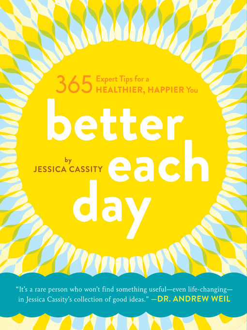 Title details for Better Each Day by Jessica Cassity - Wait list