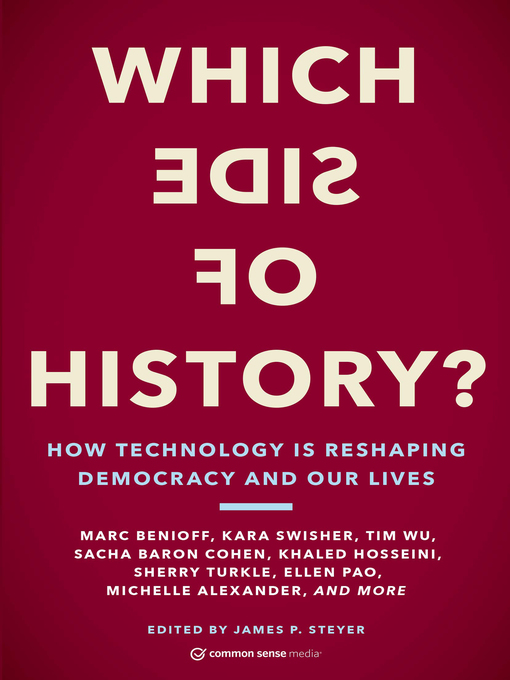 Title details for Which Side of History? by James P. Steyer - Available