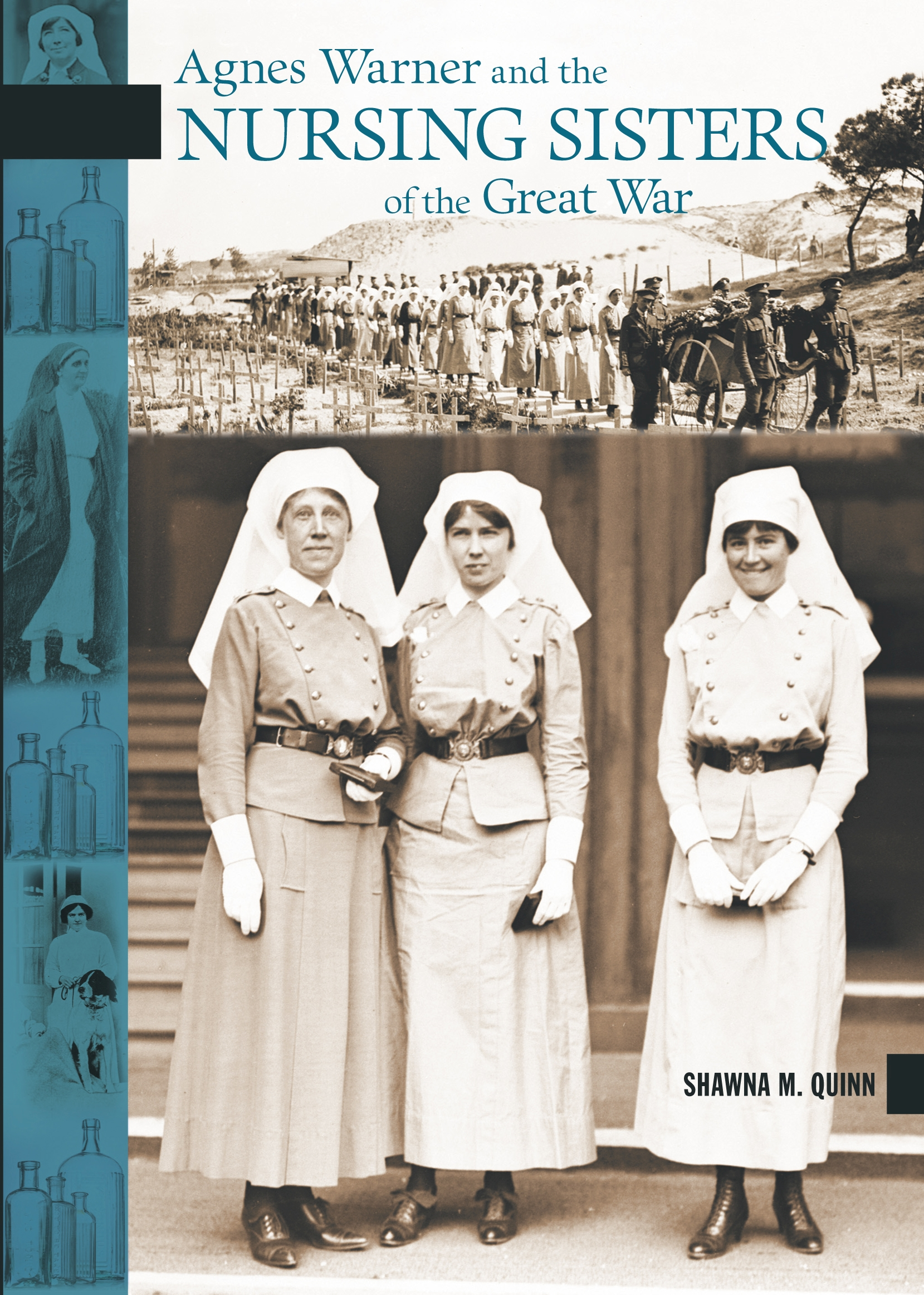 Title details for Agnes Warner and the Nursing Sisters of the Great War by Shawna M. Quinn - Wait list