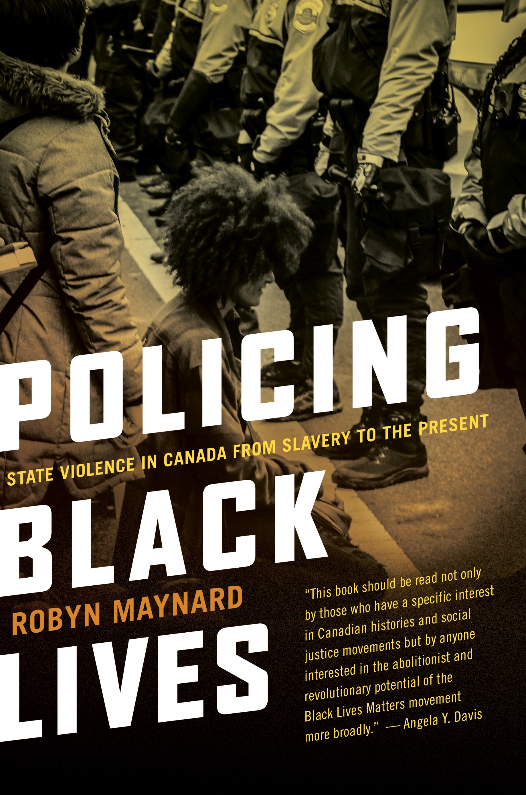 Title details for Policing Black Lives by Robyn Maynard - Available
