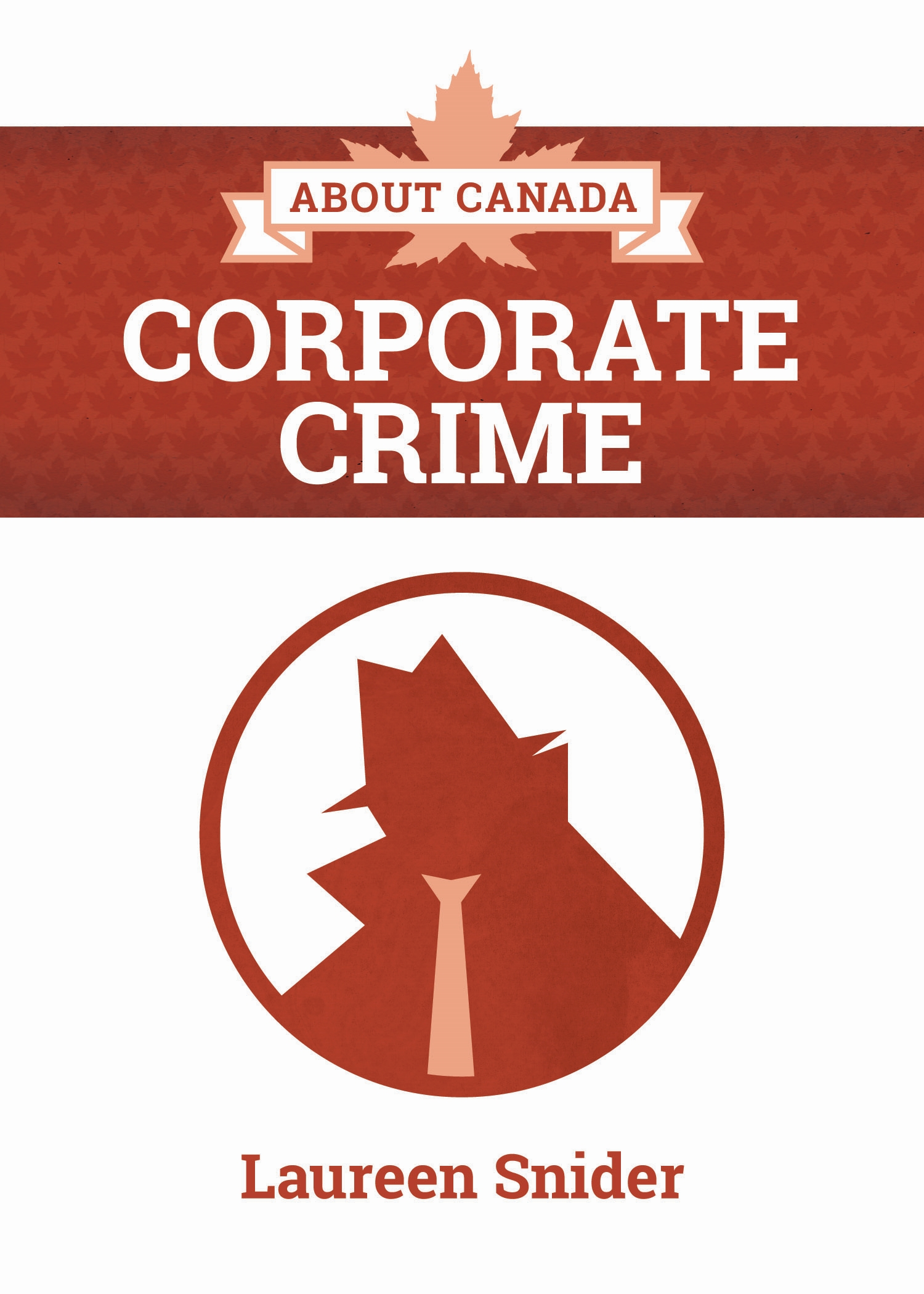 Title details for About Canada: Corporate Crime by Laureen Snider - Wait list