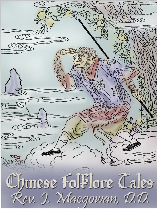 Chinese Folklore Tales National Library Board Singapore Overdrive