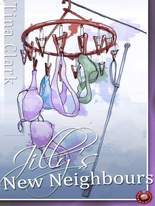 Title details for Jilly's New Neighbours by Tina Clark - Wait list