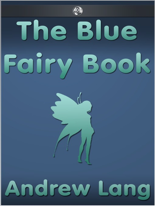 Title details for The Blue Fairy Book by Andrew Lang - Available