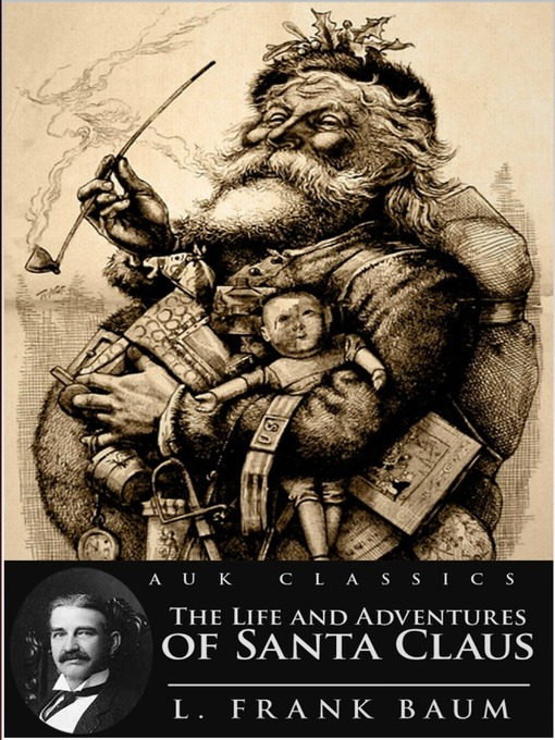 The Life And Adventures Of Santa Claus National Library Board