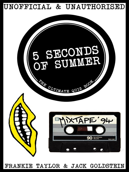 Title details for 5 Seconds of Summer by Jack Goldstein - Available