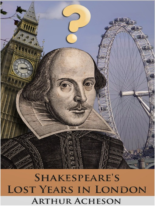 the lost years in the life of william shakespeare