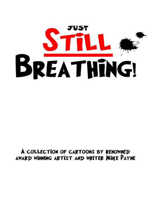 Title details for Just Still Breathing by Mike Payne - Available