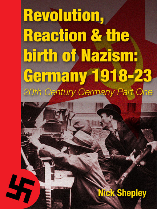 Cover image for book: Reaction, Revolution and The Birth of Nazism