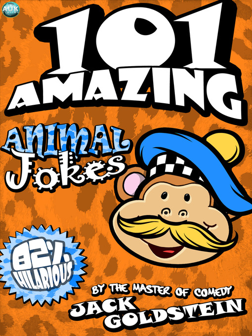 Title details for 101 Amazing Animal Jokes by Jack Goldstein - Wait list