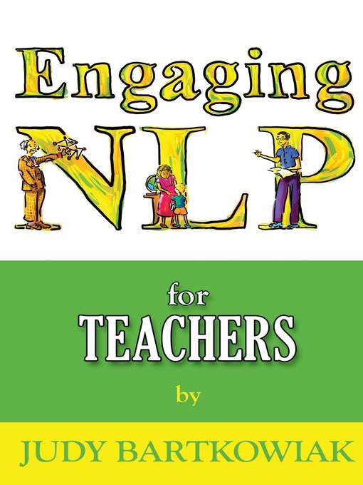 Title details for NLP For Teachers by Judy Bartkowiak - Available