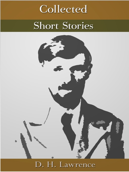 Title details for Collected Short Stories by D. H. Lawrence - Available