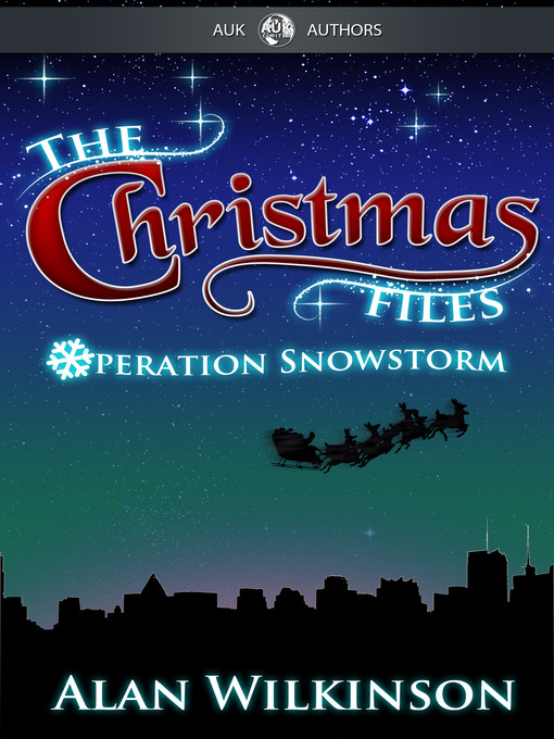 Title details for The Christmas Files by Alan Wilkinson - Wait list