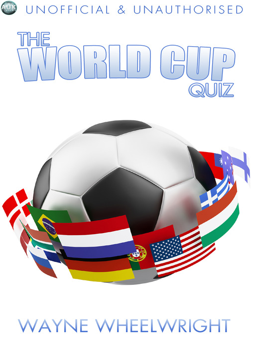 Title details for The World Cup Quiz by Wayne Wheelwright - Available