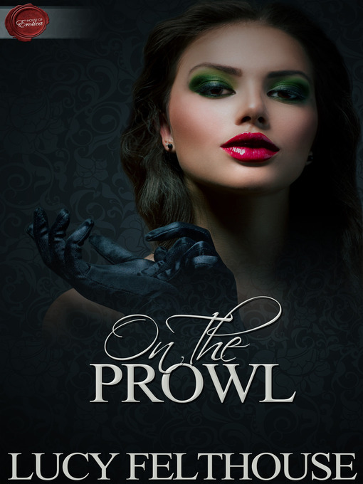 Title details for On the Prowl by Lucy Felthouse - Wait list
