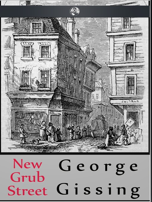 Title details for New Grub Street by George Gissing - Wait list