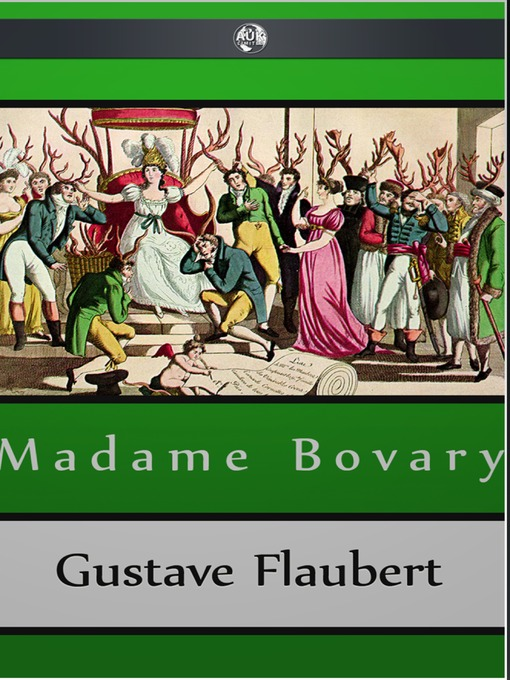 an analysis of adulterous affairs in life in the novel madame bovary by gustave flaubert Tells of the marriage and two adulterous affairs of one lady, madame life struggles, story and character analysis] novel madame bovary, gustave flaubert.