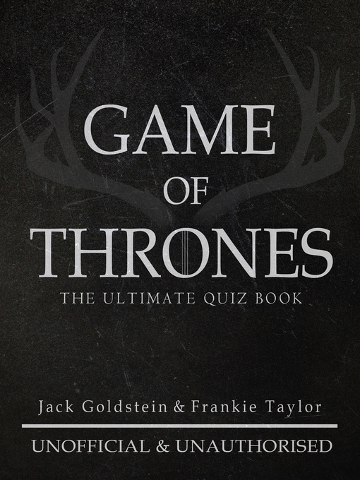 Title details for Game of Thrones by Jack Goldstein - Available