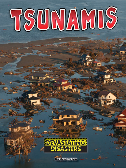 Title details for Tsunamis by Kirsten Larson - Available
