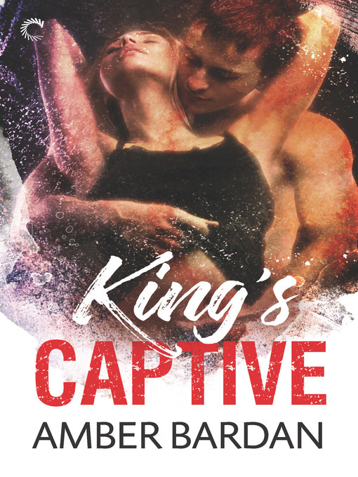 Title details for King's Captive by Amber Bardan - Wait list