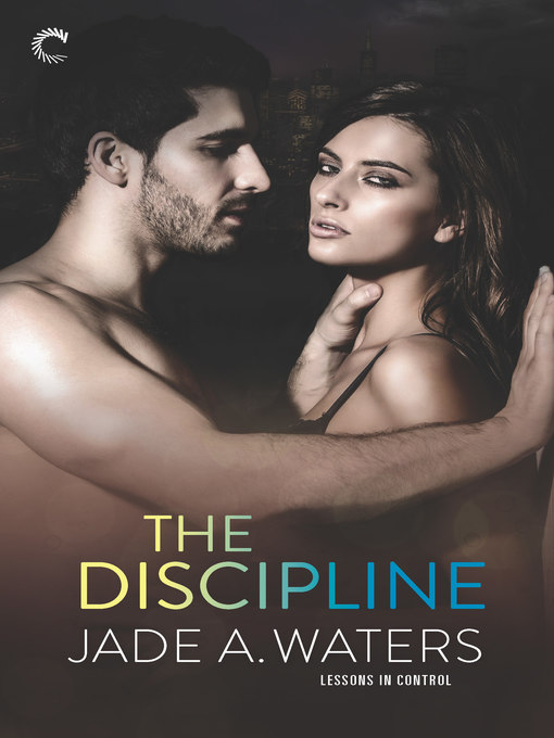 Title details for The Discipline by Jade A. Waters - Wait list