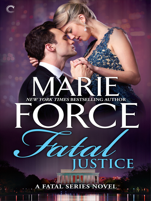 Title details for Fatal Justice by Marie Force - Available
