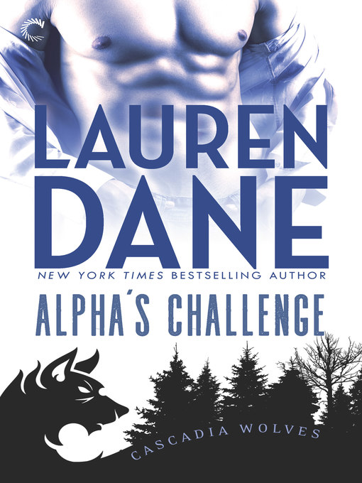 Title details for Alpha's Challenge by Lauren  Dane - Available