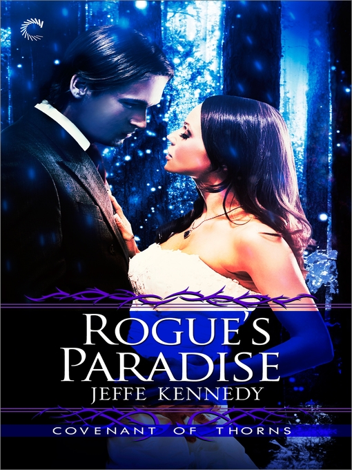 Title details for Rogue's Paradise by Jeffe Kennedy - Available