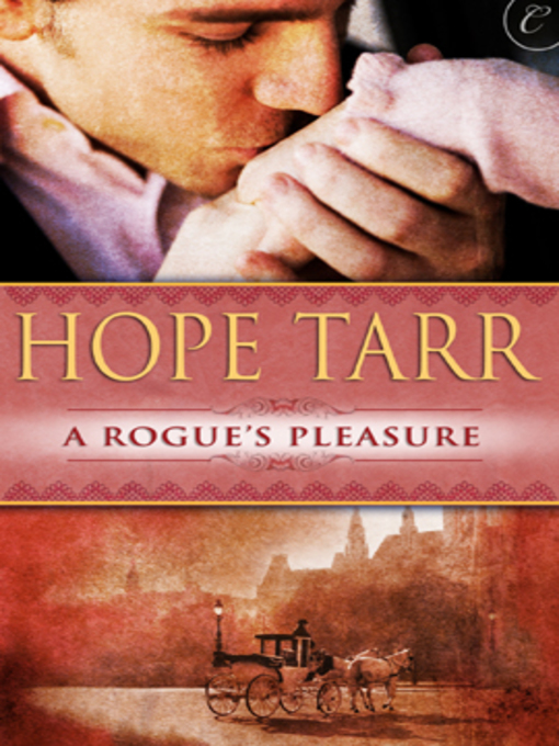 Title details for A Rogue's Pleasure by Hope Tarr - Available