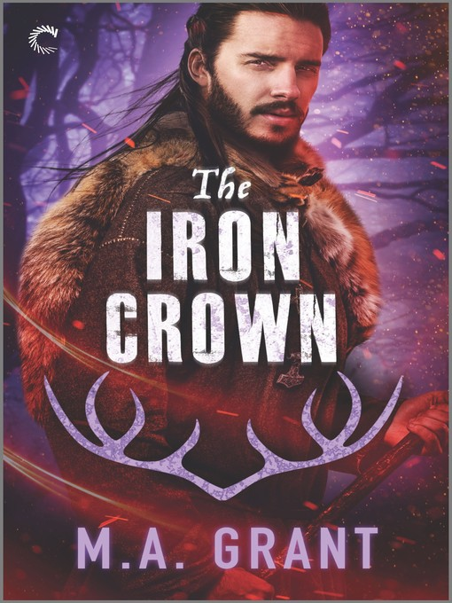 Title details for The Iron Crown--A Gay Fantasy Romance by M.A. Grant - Available