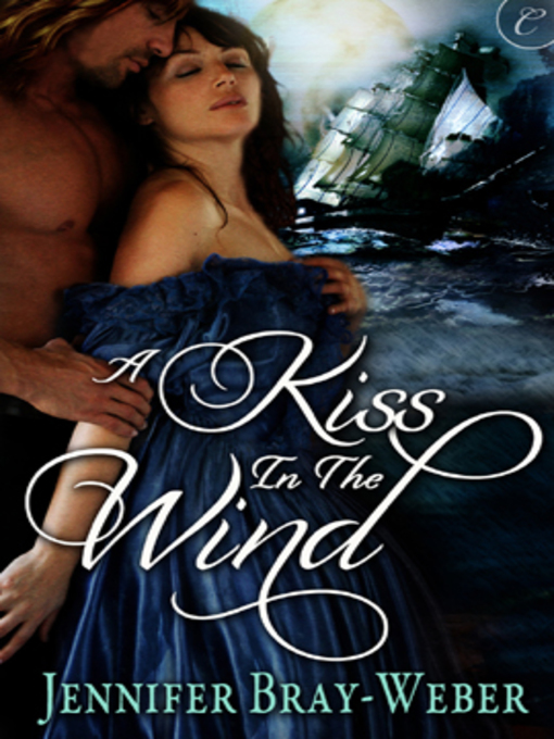 Title details for A Kiss in the Wind by Jennifer  Bray-Weber - Wait list