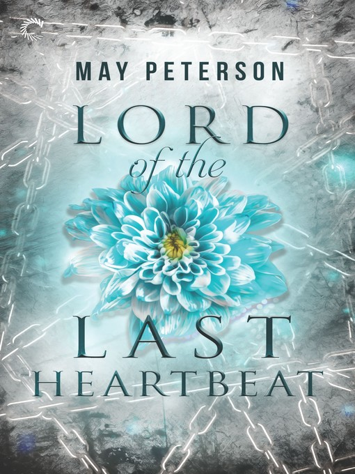 Lord of the Last Heartbeat--A Fantasy Romance