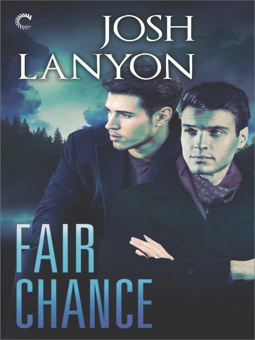 Title details for Fair Chance by Josh Lanyon - Wait list