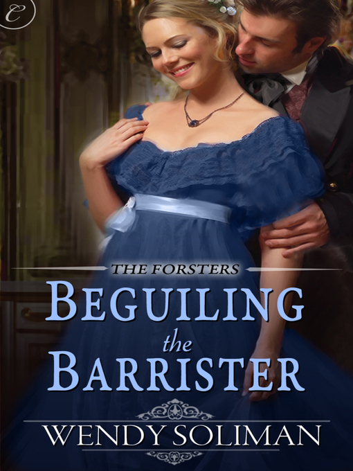 Title details for Beguiling the Barrister by Wendy Soliman - Available